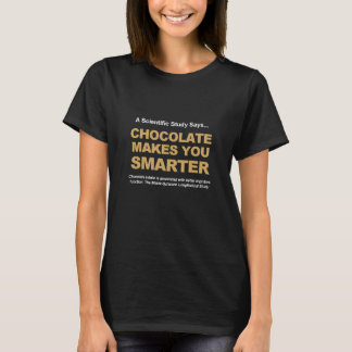 Chocolate Makes You Smarter T-Shirt