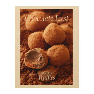 Chocolate Truffles Photo with customisable text Wood Wall Decor