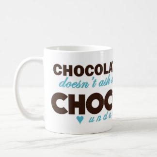 Chocolate understands [blue] basic white mug