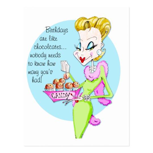 Chocolates are like birthdays... postcard