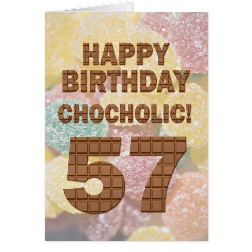 Chocololic 57th Birthday card