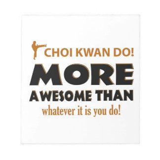 CHOI KWAN DO! DESIGN NOTEPAD