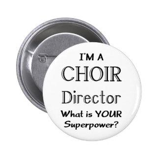 Choir director 6 cm round badge
