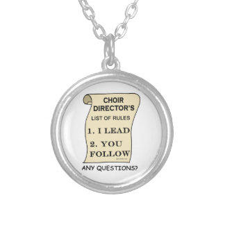 Choir Director List Of Rules Round Pendant Necklace