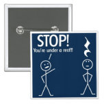 Choir Humour - You're Under A Rest! Badge