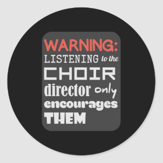 Choir Music Humor Classic Round Sticker