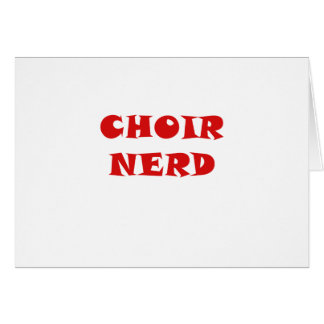 Choir Nerd Card