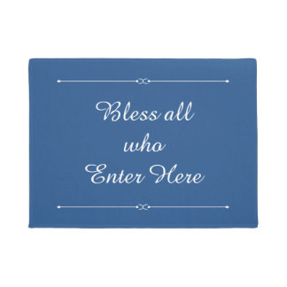 Choose any color Bless All who Enter Here Doormat