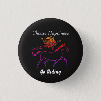 Choose Happiness - Go Riding 3 Cm Round Badge