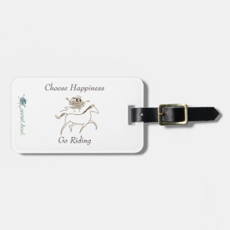 Choose Happiness - Go Riding Bag Tag