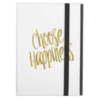 Choose Happiness Quote Faux Gold Foil Sparkly iPad Air Cover