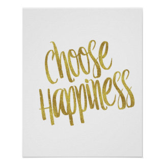 Choose Happiness Quote Faux Gold Foil Sparkly Poster
