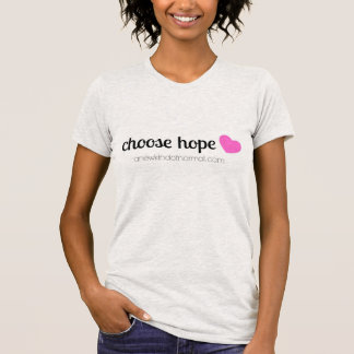 Choose Hope T-Shirt