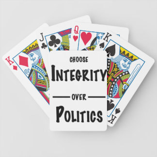 Choose Integrity over Politics gifts Bicycle Playing Cards