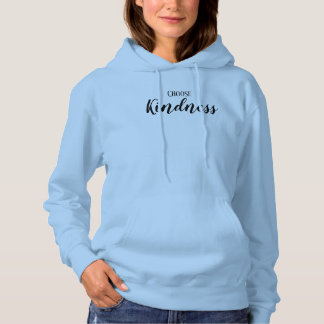 Choose Kindness hoodie