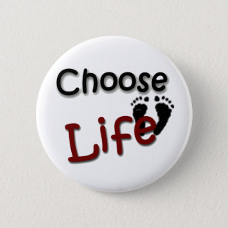 Choose Life 6 Cm Round Badge