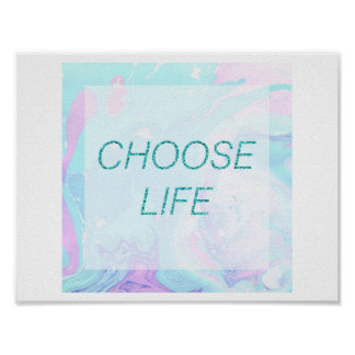 """""""Choose Life"""" Marble pastel coloured poster print"""