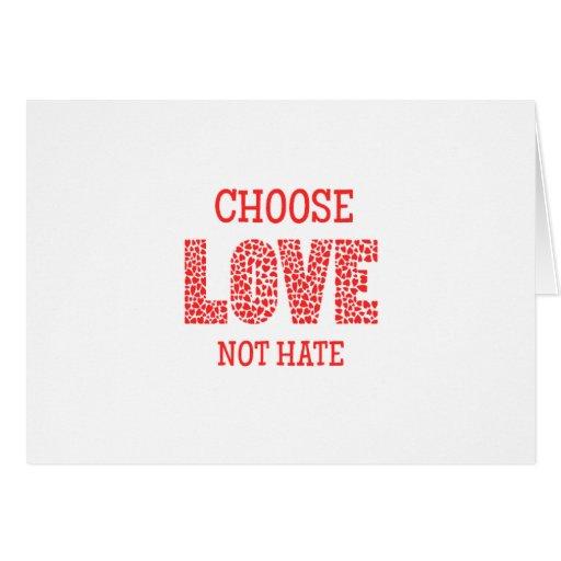 Choose LOVE Not Hate Card