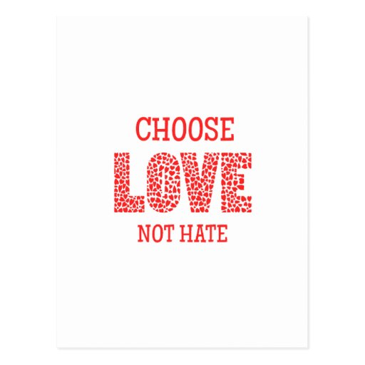Choose LOVE Not Hate Postcard