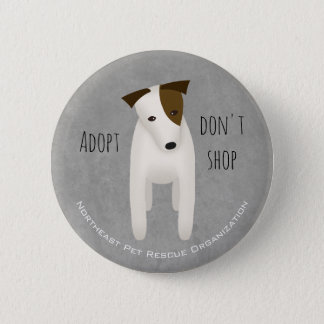 choose rescue adopt don't shop cute Jack Russell 6 Cm Round Badge