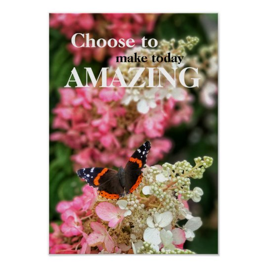 Choose to Make Today Amazing Poster