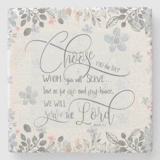 Choose who you will serve - Joshua 24:15 Stone Coaster