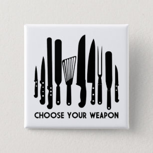 Choose Your Weapon 15 Cm Square Badge
