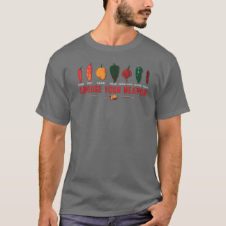 Choose Your Weapon Hot Peppers T-Shirt