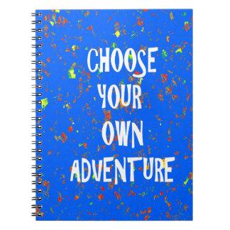 Choose yr own adventure - Wisdom Script Typography Notebook