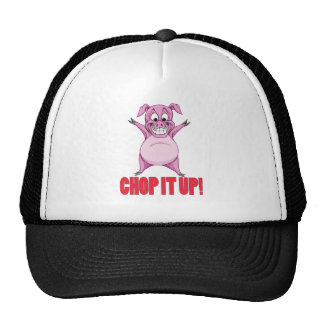 CHOP IT UP! CAP