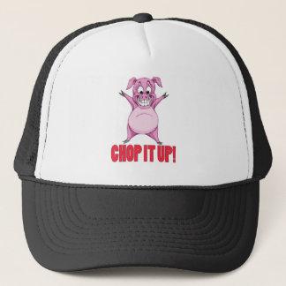 CHOP IT UP! TRUCKER HAT