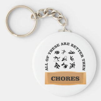 chores are bad key ring