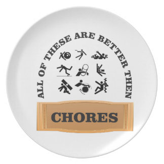 chores are bad plate