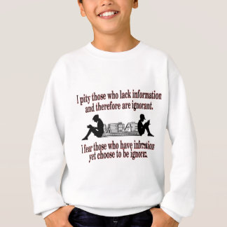 chosen ignorance sweatshirt