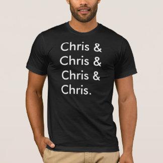 Chris & Chris & Chris & Chris. T-Shirt