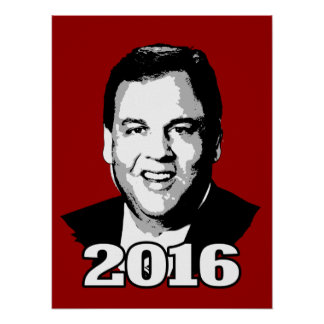 CHRIS CHRISTIE 2016 CANDIDATE POSTER