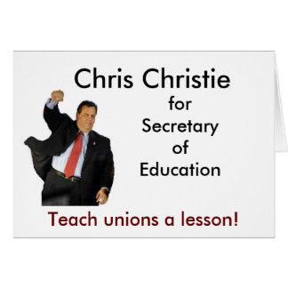 Chris Christie for Secretary of Education Card