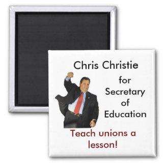 Chris Christie for Secretary of Education Square Magnet