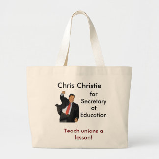Chris Christie for Secretary of Education Jumbo Tote Bag