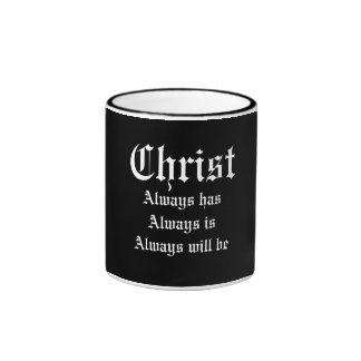 Christ Always Black Coffee Mug