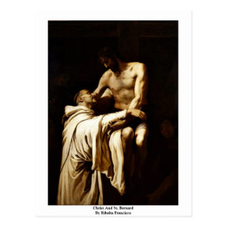 Christ And St. Bernard By Ribalta Francisco Post Cards