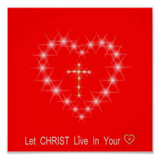 Christ in Your Heart Poster