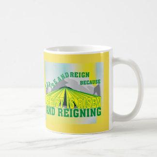 Christ is Risen & Reigning  Eng Coffee Mug