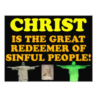 Christ Is The Great Redeemer Of Sinful People! Photo Art