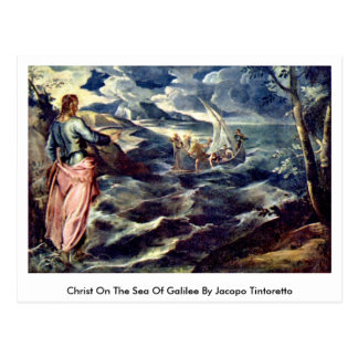 Christ On The Sea Of Galilee By Jacopo Tintoretto Postcard