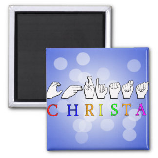 CHRISTA NAME FINGERSPELLED ASL SIGN MAGNET