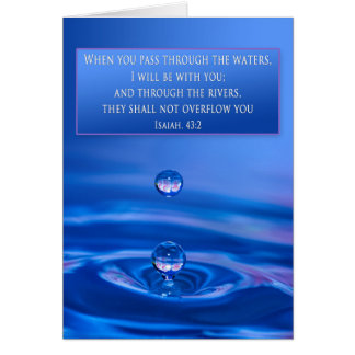 Christian Encouragement -Waters - Is. 43:2 Greeting Card