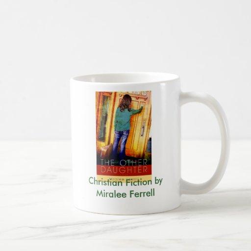 Christian Fiction by Miralee Ferrell. Mug