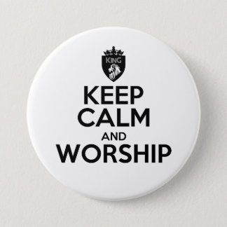 Christian KEEP CALM AND WORSHIP 7.5 Cm Round Badge
