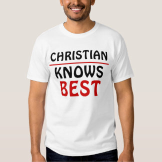 Christian Knows best Tshirts